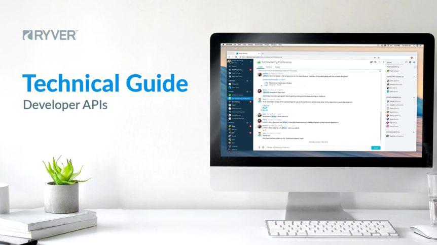Ryver Technical Guide (Developer APIs)